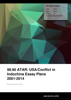 HSC Modern History 99.90 ATAR: USA/Conflict in Indochina Essay Plans 2001-2014