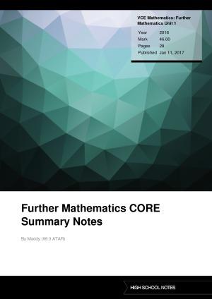 VCE Mathematics: Further Mathematics Unit 1 Further Mathematics CORE Summary Notes