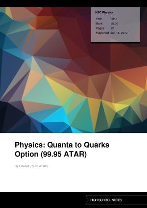 HSC Physics Physics: Quanta to Quarks Option (99.95 ATAR)