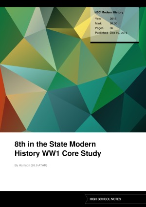 HSC Modern History 8th in the State Modern History WW1 Core Study