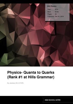 HSC Physics Physics- Quanta to Quarks (Rank #1 at Hills Grammar)
